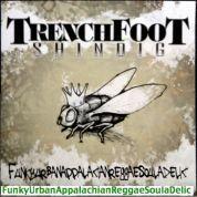 Trenchfoot Shindig