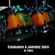 Eckorankin & Jahforce Crew