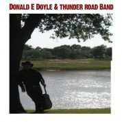 Donald E Doyle & Thunder Road Band
