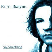 Eric Dwayne