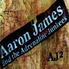 Aaron James And The Adrenaline Junkees