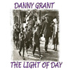Danny Grant - The Light Of Day