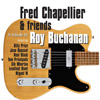 Fred Chapelier - A Tribute to Roy Buchanan